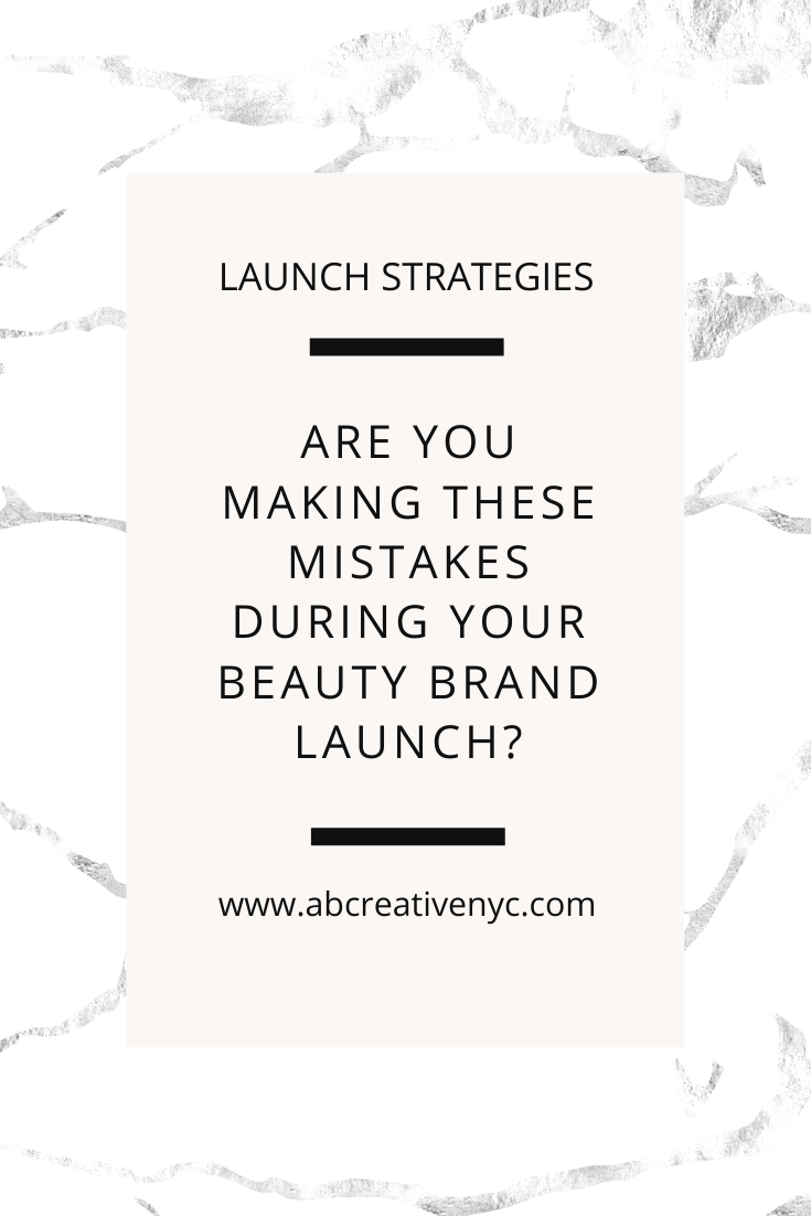 beauty brand launch mistakes