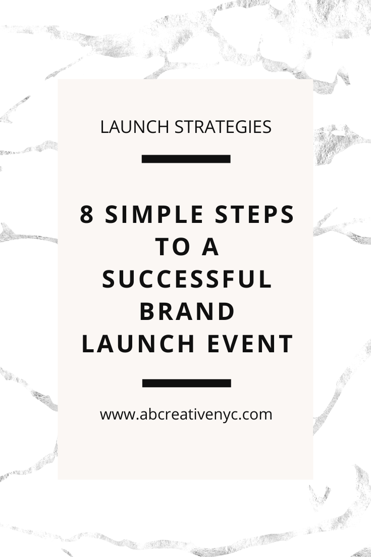 8 Simple Steps to a Successful Brand Launch Event